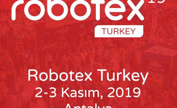 ROBOTEX TURKEY 2019 Başvuruları Başladı